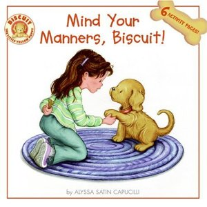 Mind Your Manners, Biscuit