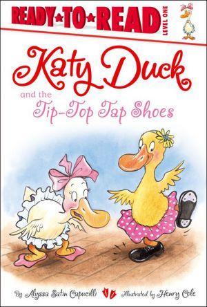 KatyDuckand theTipTopTapShoes
