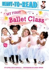 my-first-ballet-class-9781481479349